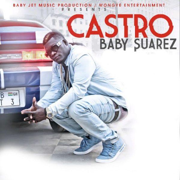Castro - Baby Suarez (Davido Aye Cover) (Prod By Appietus)