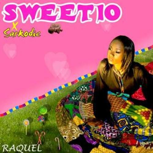 Raquel – Sweetio (Feat Sarkodie)