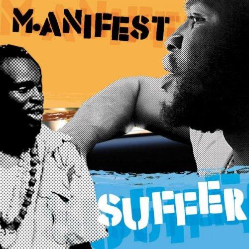 M.anifest - Suffer