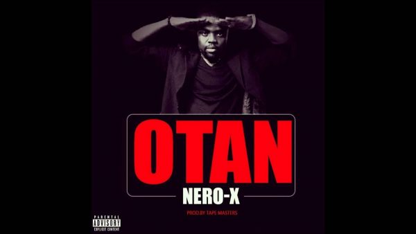 Nero X - Otan (Prod. By WillsiBeatz)