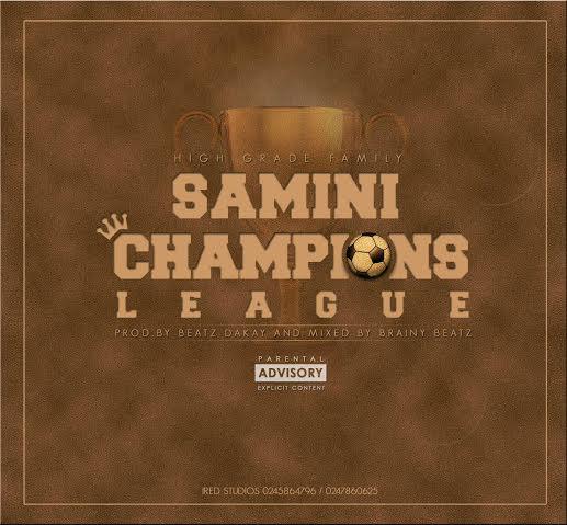 Samini - Champions League (Mixed by Brainy Beatz) (GhanaNdwom.com)