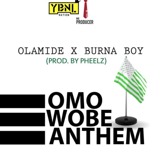 olamide-omo-wobe-anthem-feat-burna-boy-prod-by-pheelz