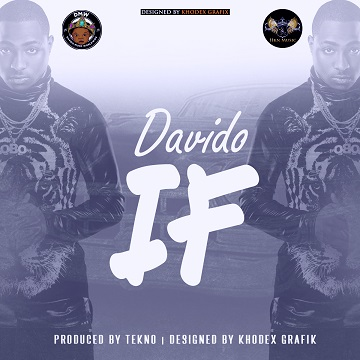 Davido - If (Prod by Tekno)