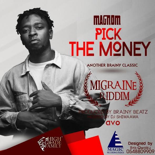 Magnom - Pick The Money (Migrane Riddim) (Hosted by Dj Shiwaawa)