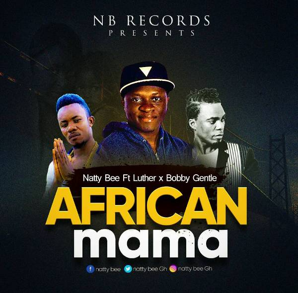 Natty Bee - African Mama (Feat Luther & Bobby Gentle)