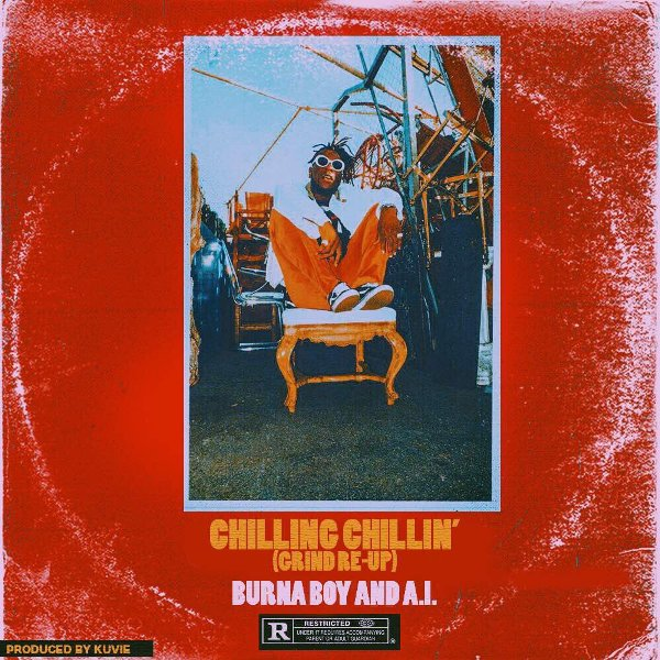 Burna Boy – Chilling Chillin' (Feat. A.I)