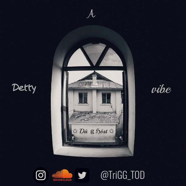 Trigg T.O.D (Da Ghost DJ) - A Detty Vibe (Mix)