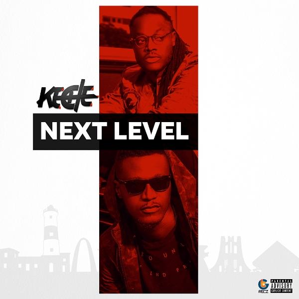 Keche - Next Level