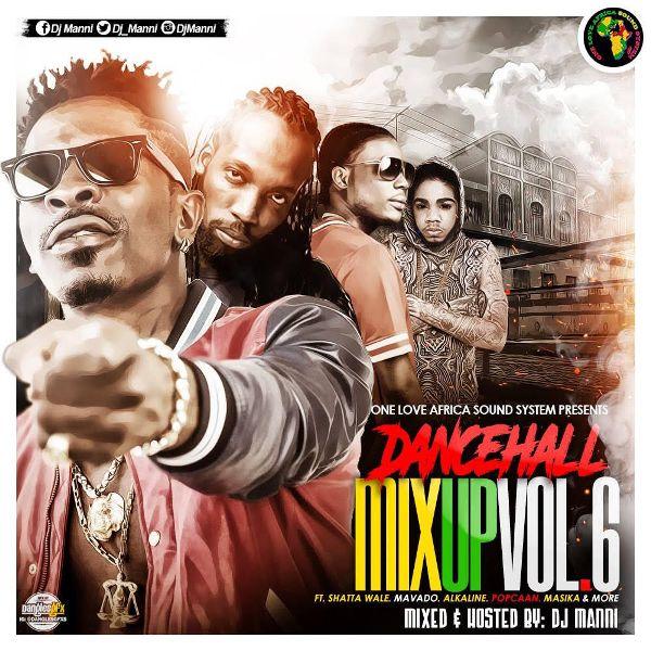 Dj Manni - Dancehall Mix Up Vol. 6