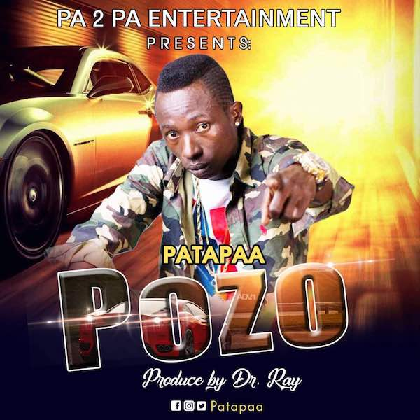 Patapaa – Pozo (Prod. by Dr Ray)