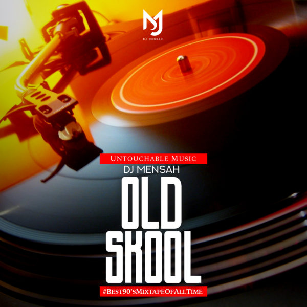 DJ Mensah - Old Skool Mix 2018