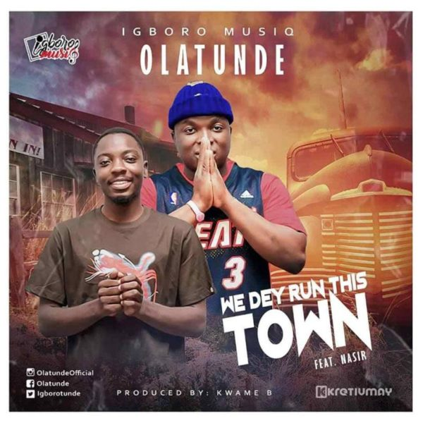 Olatunde – Run Town (Featuring Nasir) (Official Video)