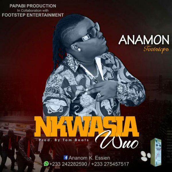 Anamon - Kwasia Wuo (Prod by Tombeatz)