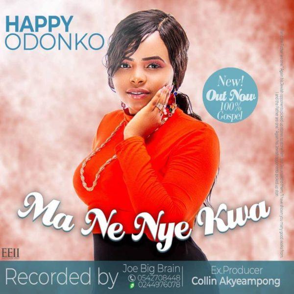 Happy Odonkor - Ma Ne Nya Kwa (Prod by Big Brain) (GhanaNdwom.com)