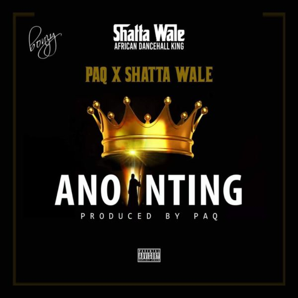 PAQ x Shatta Wale - Anointing (Prod. by PAQ)