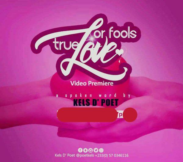 Spoken Word Video Kels D'Poet- A True Love Or Fools Love