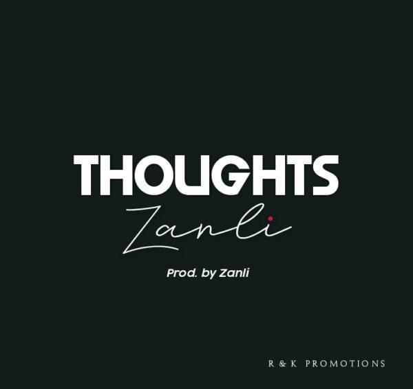Zanli - Thoughts (Prod by Zanli)