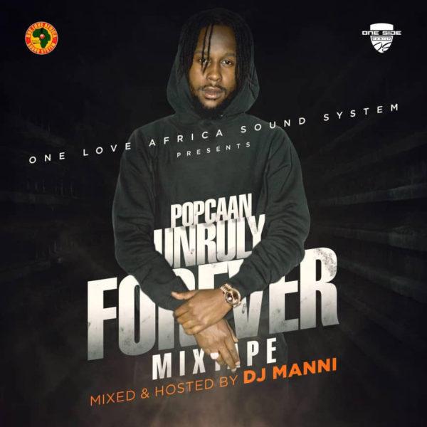 Dj Manni - Popcaan Unruly Forever
