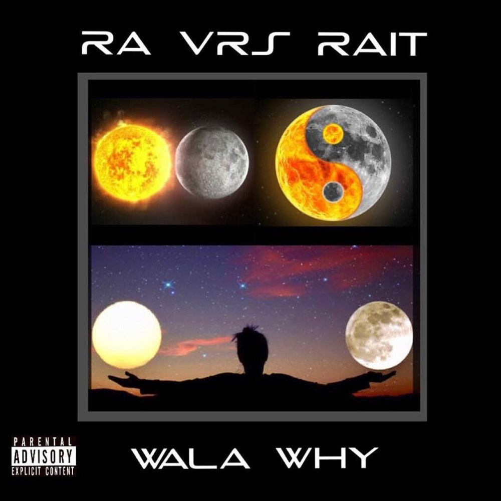 Wala Why – Ra Vrs Rait (Full Album)