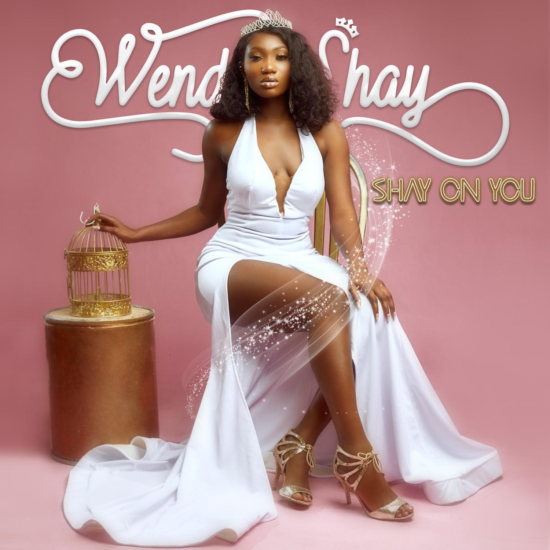 Wendy Shay - On You Album (Album)