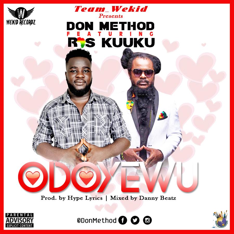 Don Method - Odo Yewu (feat Ras Kuuku)