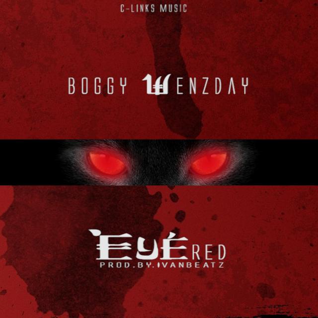 Boggy Wenzday - Eye Red (Ivan Riddim) (Prod. By Ivan Beatz)
