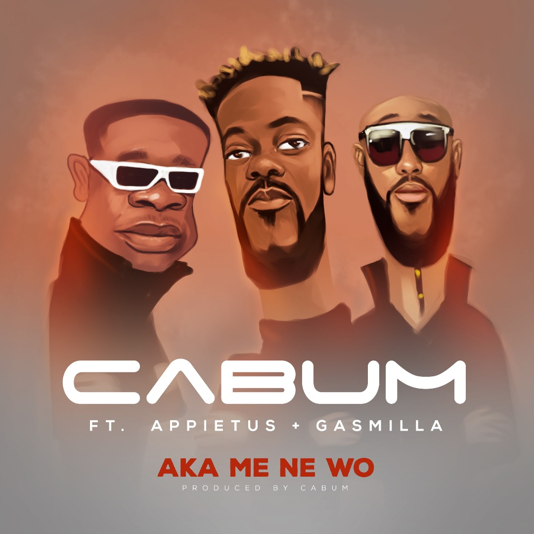 Cabum - Aka Mene Wo (feat Appietus & Gasmila) (GhanaNdwom.net)