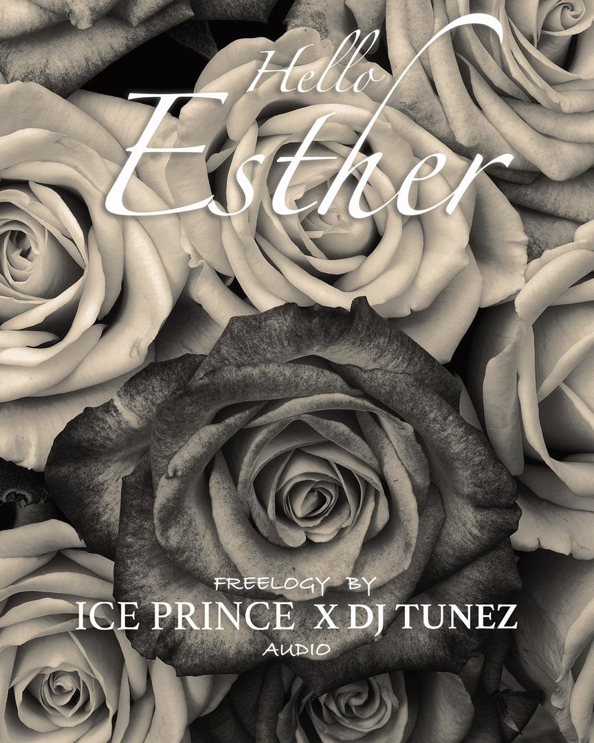 Ice Prince x Dj Tunez - Hello Esther