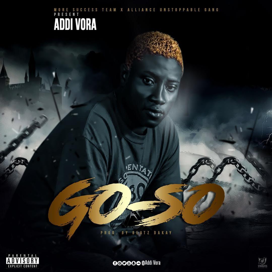 Addi Vora - Go So (Prod by Beatz Dakay)