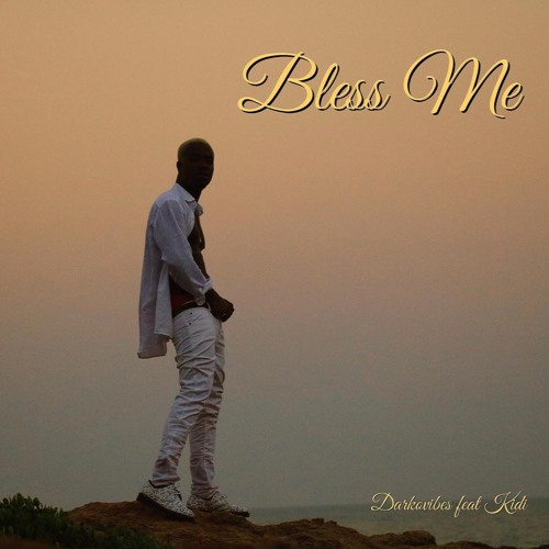 Darko Vibes x Kidi - Bless Me (Prod. by Willis Beatz)