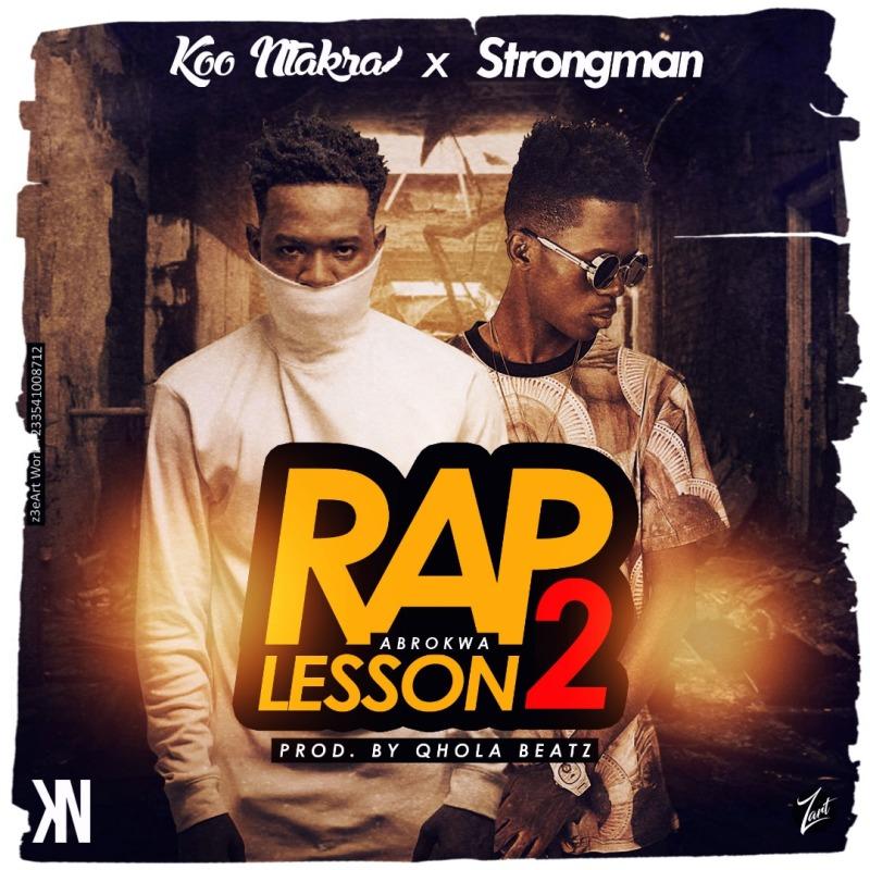 Koo Ntakra x Strongman – Rap Lesson 2