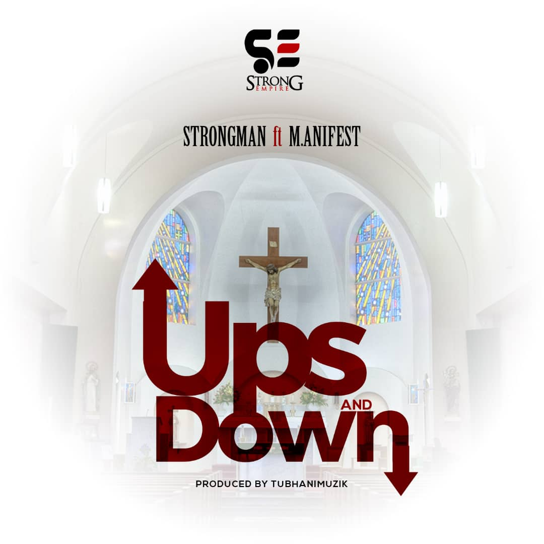 Strongman - Ups Down (Feat Manifest)