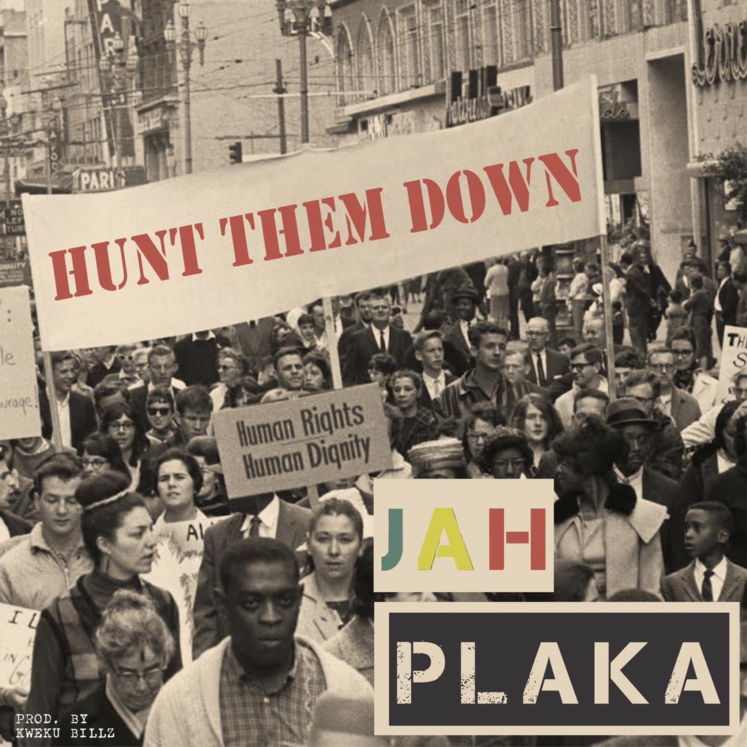 Jah Plaka - Hunt Me