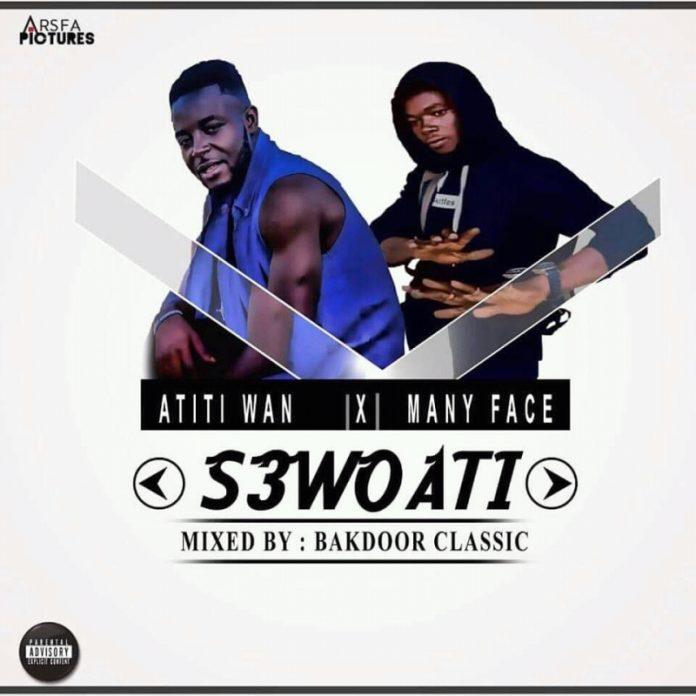 Atiti Wan X Many Face - S3 Woati (Mix by Bakdoor Classics)