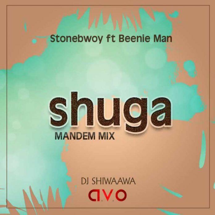 Dj Shiwaawa - Shuga Mandem Mix (Feat. Stonebwoy x BeenieMan)