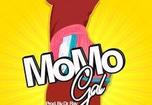 Dj Young Boy - MoMo Gal (Feat Gasmila x Flowking Stone x GaBoi)