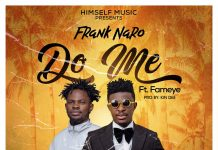 Frank Nero - Do Me (feat Fameye) (GhanaNdwom.net)