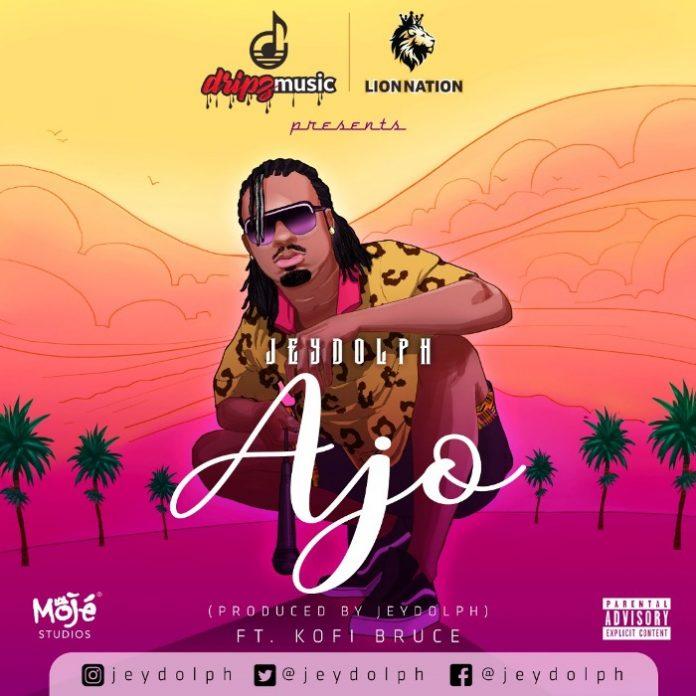 Jeydolph - Ajo (Feat. Kofi Bruce) (Prod. by Jeydolph)