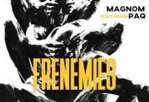 Magnom - Frenemies (Feat. Paq) (Prod by Paq)
