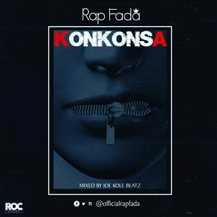 Rap Fada - Konkonsa (Mixed By Joe Kole)