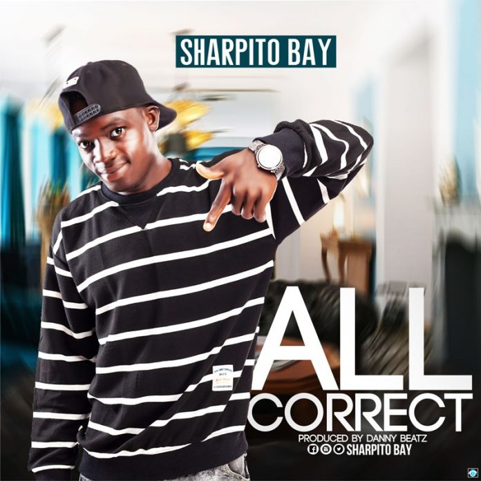 Sharpito - All Correct (Prod by Danny Beatz)