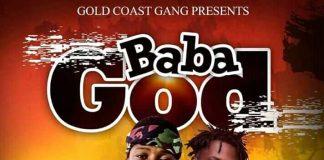 Bra Alex - Baba God (feat Fameye) (Prod By Chensee Beatz) (GhanaNdwom.net)