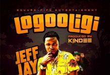Jeff Jay - Logooligi (Prod. by Kin Dee)