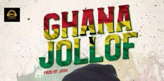 Street Ajebutter - Ghana Jollof (Prod. by Josh)