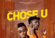Freddy Blaze - Chose You (Feat. Amerado) (Prod by 925musik)