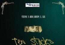 Pzeefire - Ten Stacks (Feat. Abdul Kareem & J SAS)