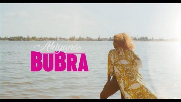 Akiyana - Bubra (Official Video)