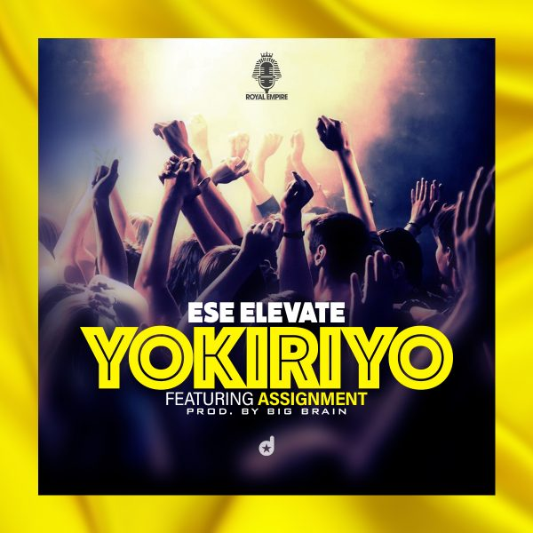 Ese Elevate - Yokireyo (feat Assignment) (Prod by Big Brain)