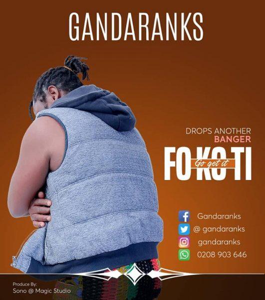 GandaRanks - Fokoti (GhanaNdwom.net)