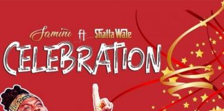 Samini - Celebration (Feat. Shatta Wale)